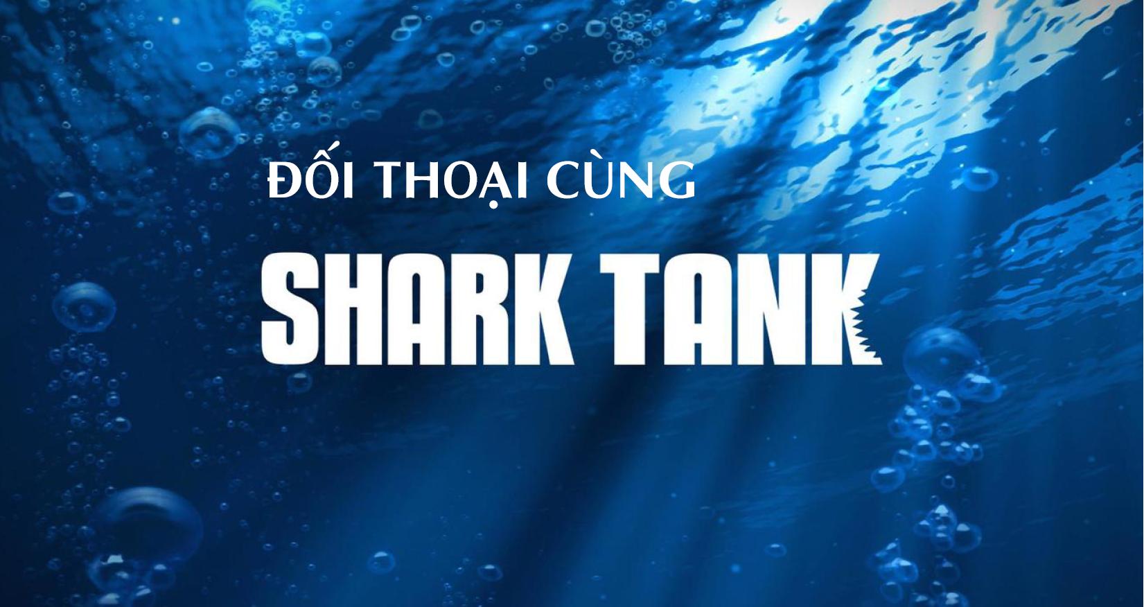 Đối thoại cùng SharkTank