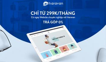 Haravan – Nền tảng thiết kế website chuyên nghiệp